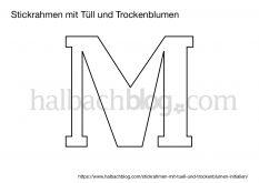 Halbachblog I DIY-Idee: Stickrahmen mit Tüll und Initialien aus Trockenblumen und Holzblüten I Buchstaben-Vorlage I Freebie